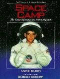 Space Camp: The Great Adventure for NASA Hopefuls, Vol. 1