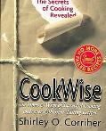 Cookwise The Hows and Whys of Successful Cooking