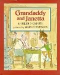 Grandaddy and Janetta - Helen V. Griffith - Hardcover - 1st ed