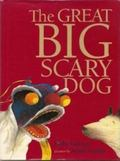 Great Big Scary Dog