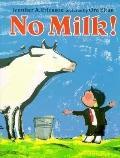 No Milk! - Jennifer A. Ericsson - Hardcover - 1st edition