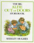 Big Alfie out of Doors Storybook - Shirley Hughes - Hardcover - 1st U.S. ed