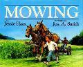 Mowing - Jessie Haas - Hardcover