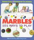 Marbles: 101 Ways to Play