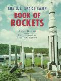 The U.S. Space Camp Book of Rockets - Anne Baird - Hardcover