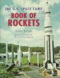 U. S. Space Camp Book of Rockets