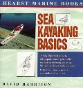 Hearst Marine Books Sea Kayaking Basics - David Harrison - Paperback - 1st ed