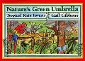 Nature's Green Umbrella: Tropical Rain Forests - Gail Gibbons - Hardcover