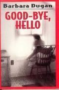 Good-Bye, Hello