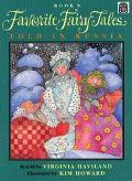 Favorite Fairy Tales Told in Russia - Virginia Haviland - Paperback