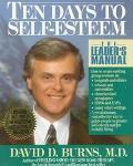 Ten Days to Self-Esteem The Leader's Manual