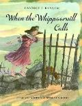 When the Whippoorwill Calls - Candice F. Ransom - Hardcover - 1st ed