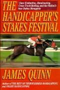 The Handicapper's Stakes Festival: Class Evaluation, Simulcasting, Cross-Track Betting, and ...