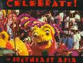Celebrate in Southeast Asia