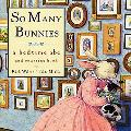 So Many Bunnies A Bedtime ABC and Counting Book