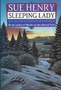 Sleeping Lady (An Alaska Mystery) - Sue Henry - Hardcover
