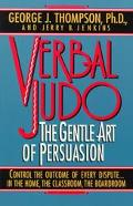 Verbal Judo The Gentle Art of Persuasion