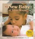 The New Baby at Your House - Beverly Collins - Library Binding - REVISED