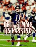 Phil Simms on Passing; Fundamentals on Throwing the Football - Phil Simms - Hardcover - 1st ed