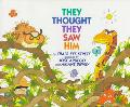 They Thought They Saw Him - Craig Kee Strete - Hardcover - 1 ED