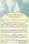 Music: The Brain and Ecstasy