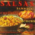 Salsas, Sambals, Chutneys, and Chowchows: Intensely Flavored