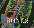Bones Our Skeletal System