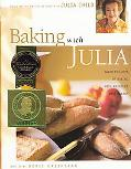 Baking With Julia Based on the Pbs Series Hosted by Julia Child