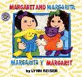 Margaret and Margarita, Margarita Y Margaret