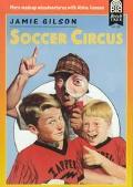 Soccer Circus - Jamie Gilson - Paperback - 1ST BEECH