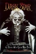 Dark Star: An Oral Biography of Jerry Garcia - Robert Greenfield - Hardcover - 1st Edition