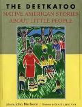 Deetkatoo Native American Stories About Little People