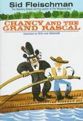 Chancy and the Grand Rascal - Sid Fleischman
