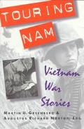 Touring NAM: Vietnam War Stories - Martin H. Greenberger - Paperback - REPRINT