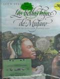 Bellas Hijas de Mufaro (Mufaro's Beautiful Daughters)