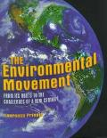 Environmental Movement From Its Roots to the Challenges of a New Century
