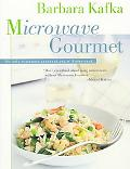 Microwave Gourmet The Only Microwave Cookbook You Will Ever Need