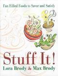 Stuff It! - Lora Brody - Paperback - 1 ED