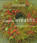 Country Living Handmade Wreaths Decorating Throughout the Year