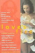 Love's Fire Seven New Plays Inspired by Seven Shakespearean Sonnets