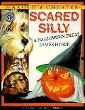 Harold and Chester in Scared Silly: A Halloween Treat - James Howe - Paperback