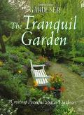 Tranquil Garden: Creating Peaceful Spaces Outdoors