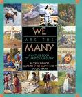 We Are the Many A Picture Book of American Indians
