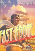 Fast Eddie: A Novel in Many Voices - Robert L. O'Connell - Hardcover