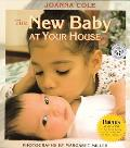 New Baby at Your House