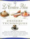 Le Cordon Bleu Dessert Techniques