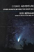 Cosmic Adventure Other Secrets Beyond the Night Sky