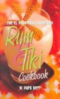 El Paso Chile Company Rum & Tiki Cookbook