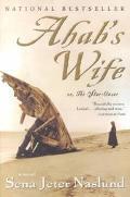 Ahab's Wife Or the Star-Gazer