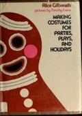 Making Costumes for Parties, Plays, and Holidays